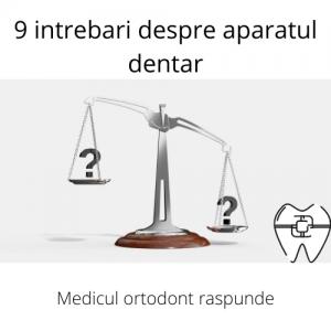 ce nu stiai despre aparatul dentar